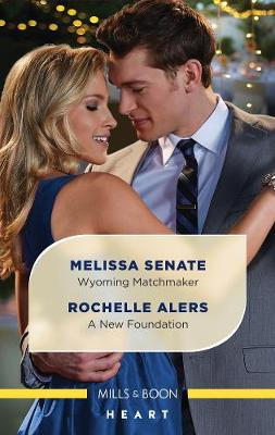 Wyoming Matchmaker/A New Foundation book