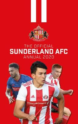 The Official Sunderland AFC Annual 2020 by Grange Communications Ltd