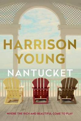 Nantucket by Harrison Young