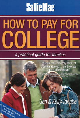 How to Pay for College by Gen Tanabe