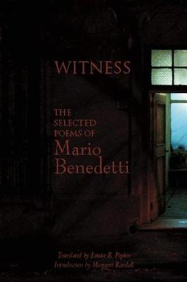 Witness by Mario Benedetti