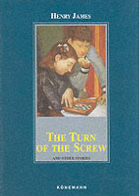 """The Turn of the Screw by Henry James"