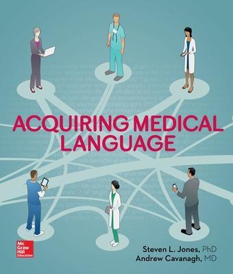 Acquiring Medical Language by Steven L. Jones