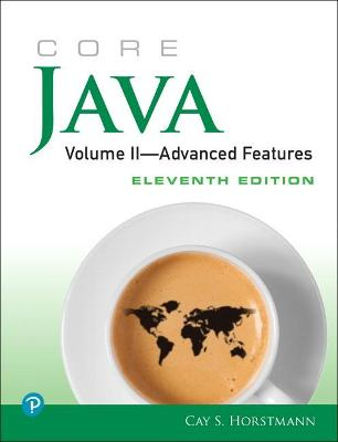 Core Java, Volume II--Advanced Features by Cay Horstmann