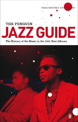 Penguin Jazz Guide by Brian Morton