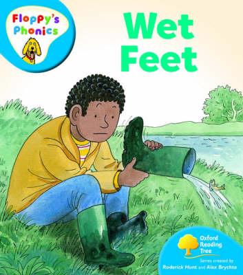Oxford Reading Tree: Level 2A: Floppy's Phonics: Wet Feet by Rod Hunt