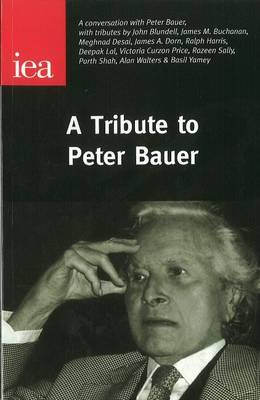 Tribute to Peter Bauer by Peter Bauer