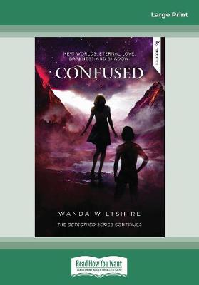 The Betrothed Series: Confused (3) book