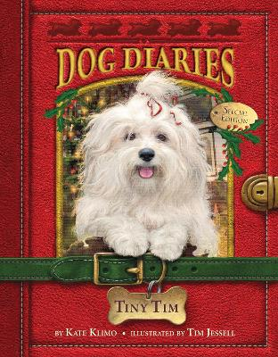 Tiny Tim (Dog Diaries Special Edition) book