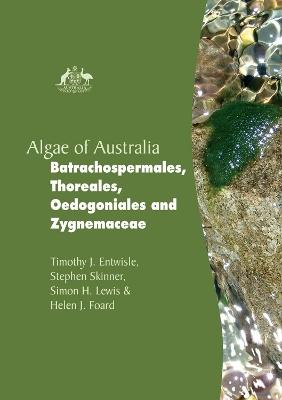 Algae of Australia by Timothy J. Entwisle