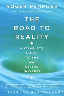 Road to Reality by Roger Penrose