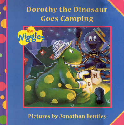 Dorothy the Dinosaur Goes Camping by Jonathan Bentley