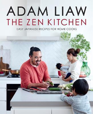 The Zen Kitchen by Adam Liaw
