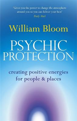 Psychic Protection by William Bloom