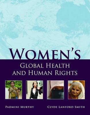 Women's Global Health and Human Rights by Padmini Murthy