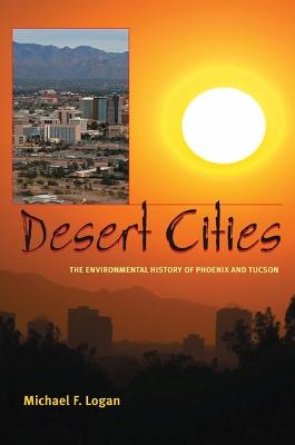 Desert Cities by Michael F. Logan