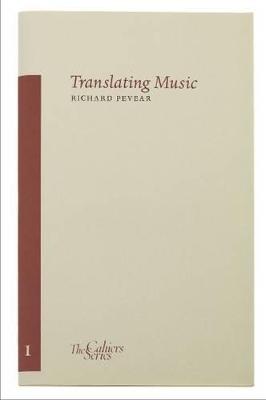Translating Music by Richard Pevear