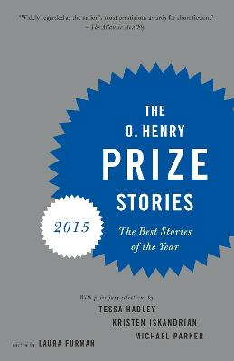 O. Henry Prize Stories 2015 by LAURA FURMAN