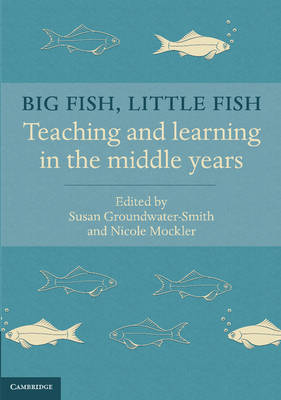 Big Fish, Little Fish by Susan Groundwater-Smith