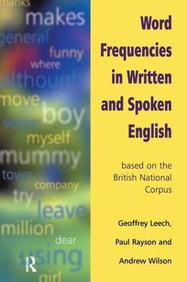 Word Frequencies in Written and Spoken English by Geoffrey Leech
