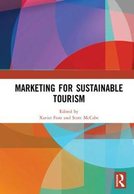 Marketing for Sustainable Tourism by Xavier Font