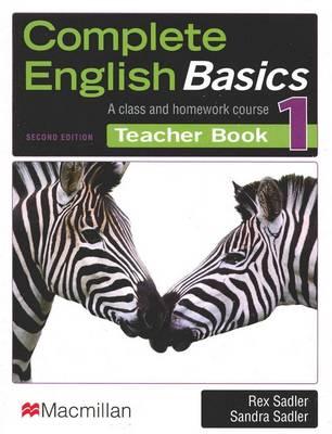Complete English Basics 1 Teacher Book by Rex Sadler