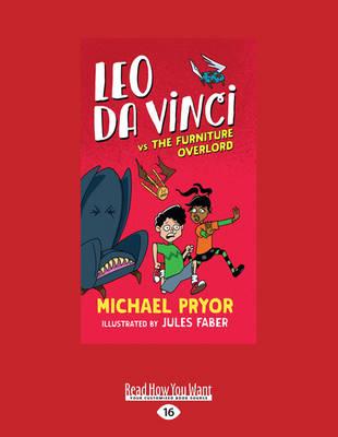 Leo Da Vinci vs The Furniture Overlord by Michael Pryor