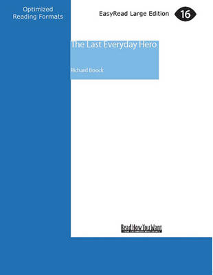 The Last Everyday Hero (1 Volumes Set) by Richard Boock