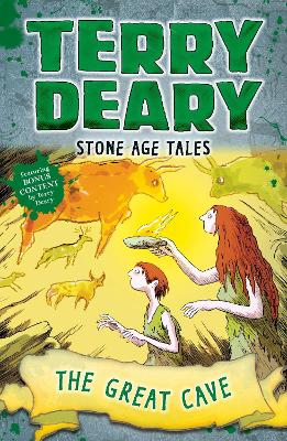 Stone Age Tales: The Great Cave by Terry Deary