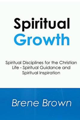Spiritual Growth by PhD Lmsw Brene Brown