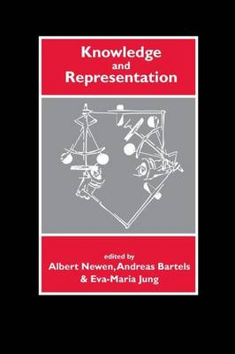 Knowledge and Representation by Albert Newen