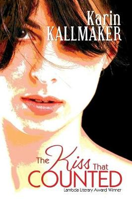 The Kiss That Counted by Karin Kallmaker