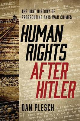 Human Rights after Hitler by Dan Plesch