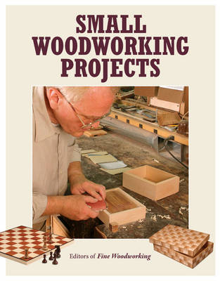 Small Woodworking Projects by