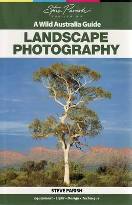 Landscape Photography by Steve Parish