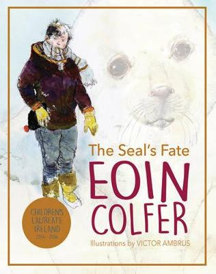 Seal's Fate by Eoin Colfer