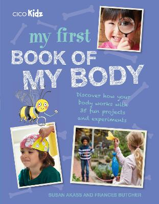 My First Book of My Body by Susan Akass