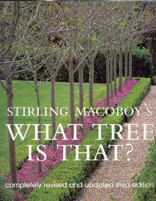 What Tree is That? by Stirling Macoboy