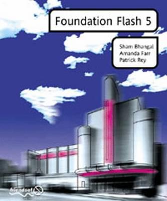 Foundation Flash 5 by Sham Bhangal