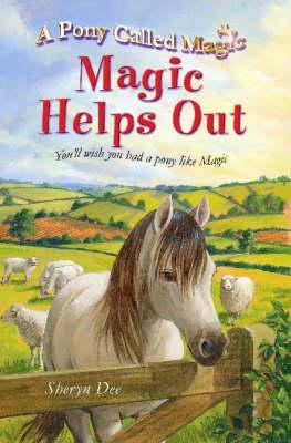 Magic Helps Out by Sheryn Dee