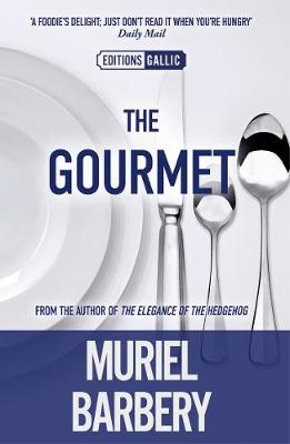 Gourmet by Muriel Barbery
