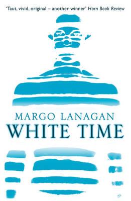 White Time by Margo Lanagan