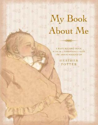 My Book About Me by Heather Potter