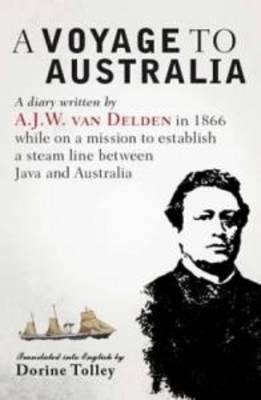 A Voyage to Australia by A. J. W. Van Delden