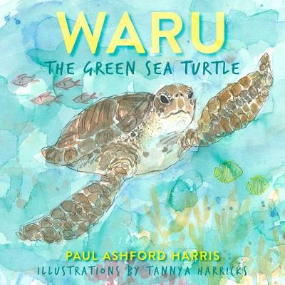 Waru the Green Sea Turtle by Paul Harris
