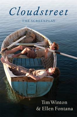Cloudstreet The Screenplay by Ellen Fontana
