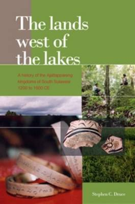 The Lands West of the Lakes by Stephen C. Druce