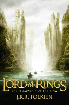 The Fellowship of the Ring by J. R. R. Tolkien