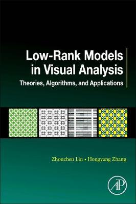 Low-Rank Models in Visual Analysis by Lin