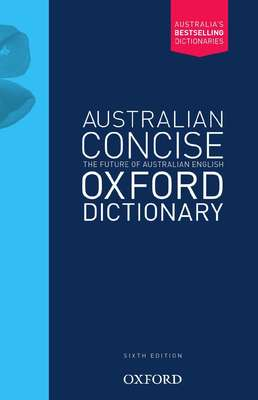 Australian Concise Oxford Dictionary Hardback 6E book
